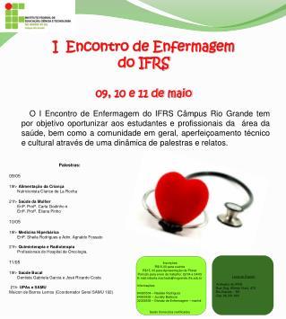 I  Encontro de Enfermagem do IFRS 09, 10 e 11 de maio