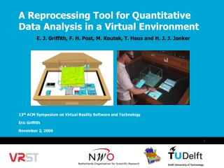 A Reprocessing Tool for Quantitative Data Analysis in a Virtual Environment