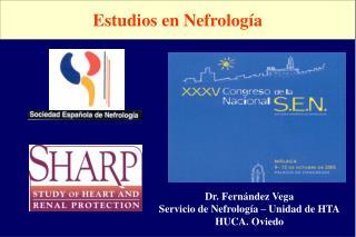 Dr. Fernández Vega Servicio de Nefrología – Unidad de HTA HUCA. Oviedo