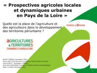 «Prospectives agricoles locales  et dynamiques urbaines en Pays de la Loire»