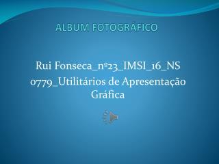 ALBUM FOTOGRÁFICO