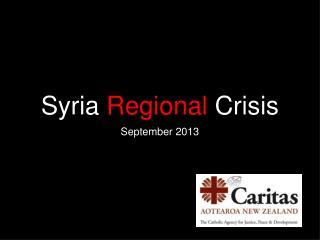 Syria  Regional  Crisis