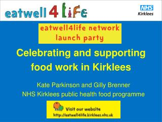 Celebrating and supporting  food work in Kirklees
