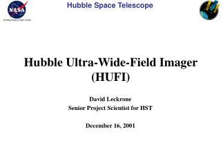 Hubble Ultra-Wide-Field Imager (HUFI)