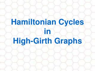 Hamiltonian Cycles in  High-Girth Graphs