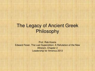 The Legacy of Ancient Greek Philosophy