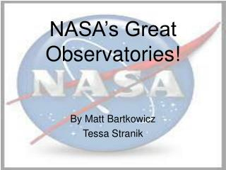 NASA�s Great Observatories!