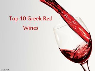 Taste The Best Of  Top 10 Greek Red Wines
