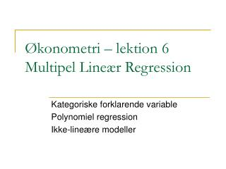 konometri   lektion 6 Multipel Line r Regression