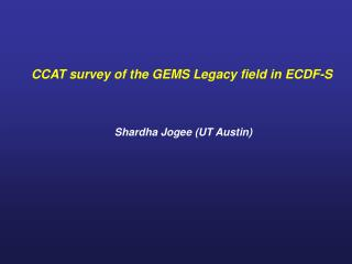 CCAT survey of the GEMS Legacy field in ECDF-S