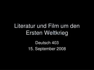 Literatur und Film um den Ersten Weltkrieg