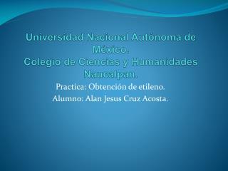 Universidad Nacional Autónoma de México. Colegio de Ciencias y Humanidades Naucalpan.