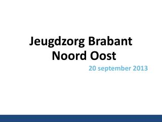 Jeugdzorg Brabant Noord Oost