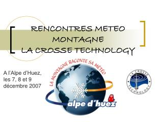 RENCONTRES METEO MONTAGNE  LA CROSSE TECHNOLOGY