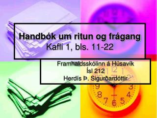 Handbók um ritun og frágang Kafli 1, bls. 11-22