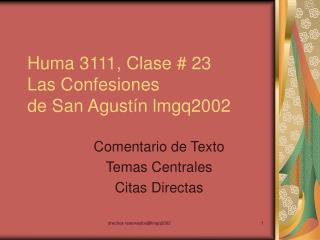 Huma 3111, Clase # 23 Las Confesiones  de San Agustín lmgq2002