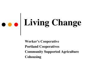 Living Change