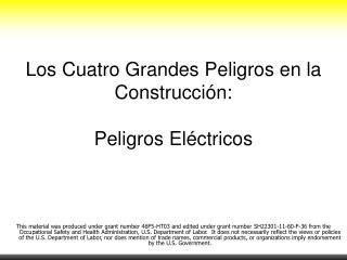 Los  Cuatro Grandes Peligros  en la  Construcción : Peligros Eléctricos
