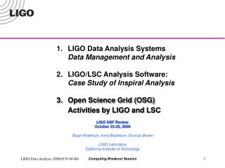 LIGO Data Analysis Systems 	Data Management and Analysis