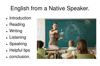 English from a Native Speaker.
