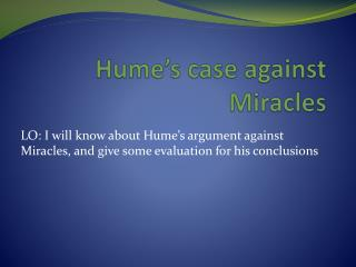 Hume's case against Miracles