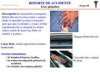 REPORTE DE ACCIDENTE Área: plegadizo