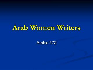 Arab Women Writers