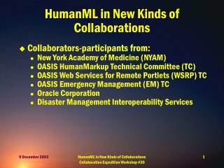 HumanML in New Kinds of Collaborations