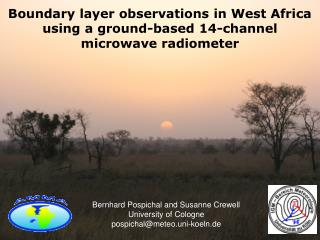 Boundary layer observations in West Africa using a ground-based 14-channel microwave radiometer