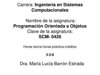 Dra. María Lucía Barrón Estrada