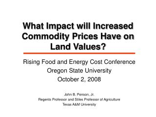 What Impact will Increased Commodity Prices Have on Land Values?