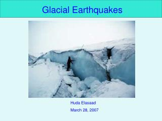 Glacial Earthquakes