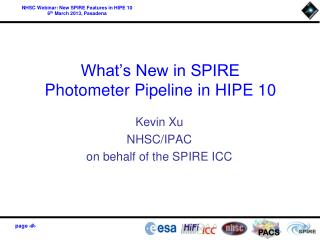 What�s New in SPIRE Photometer Pipeline in HIPE 10