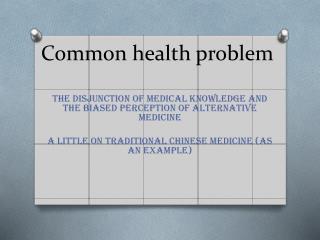 Common health problem