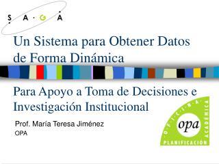Prof. Mar�a Teresa Jim�nez OPA