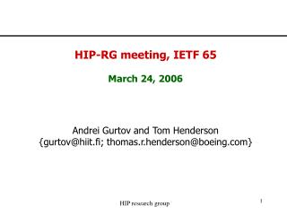 HIP-RG meeting, IETF 65 March 24, 2006