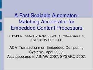 A Fast Scalable Automaton-Matching Accelerator for Embedded Content Processors