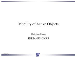 Mobility of Active Objects
