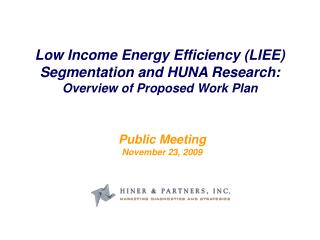 Low Income Energy Efficiency (LIEE)