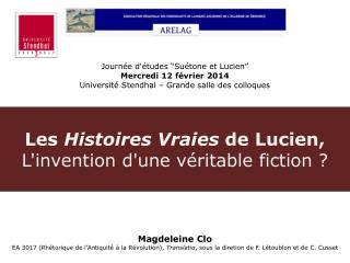 Les  Histoires Vraies  de Lucien, L'invention d'une véritable fiction ?