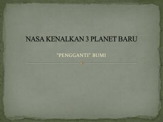 NASA KENALKAN 3 PLANET BARU