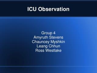 ICU Observation
