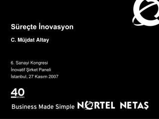 Süreçte İnovasyon C. Müjdat Altay