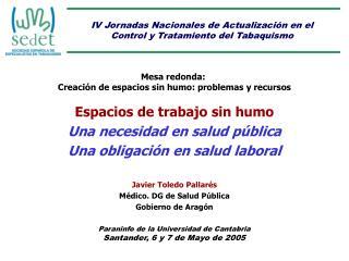 IV Jornadas Nacionales de Actualización en el Control y Tratamiento del Tabaquismo