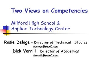 Two Views on Competencies Milford High School & Applied Technology Center
