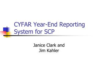 CYFAR Year-End Reporting System for SCP