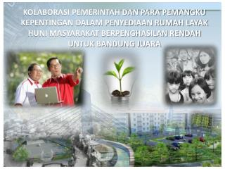 Peraturan dan Perencanaan yang berpihak kepada Masyarakat Berpenghasilan Rendah