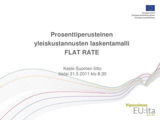 Keski-Suomen liitto tiistai 31.5.2011 klo 8.30