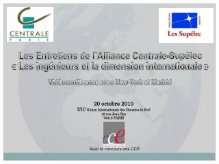 20 octobre 2010 UIC  (Union Internationale des Chemins de Fer) 16 rue Jean Rey 75015 PARIS