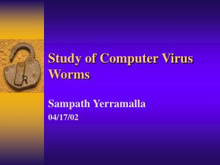 Study of Computer Virus Worms